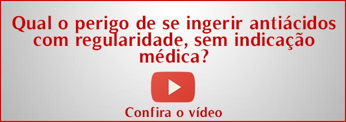 Qual o perigo de se ingerir antiácidos com regularidade, sem indicação médica?